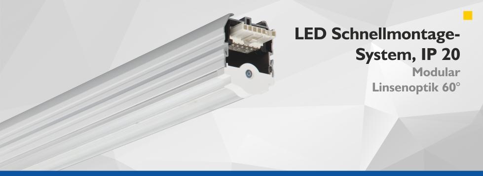 LED Schnellmontage-System IP 20 - Linsenoptik